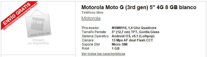 fnac cambia especificaciones moto g 20152