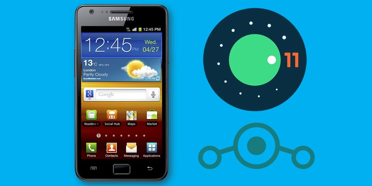 galaxy s2 android 11