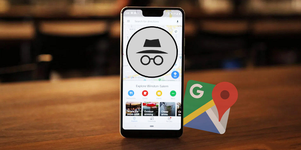 google maps modo incognito esconder rastro