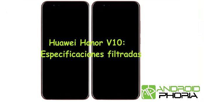 honor v10 especificaciones filtradas