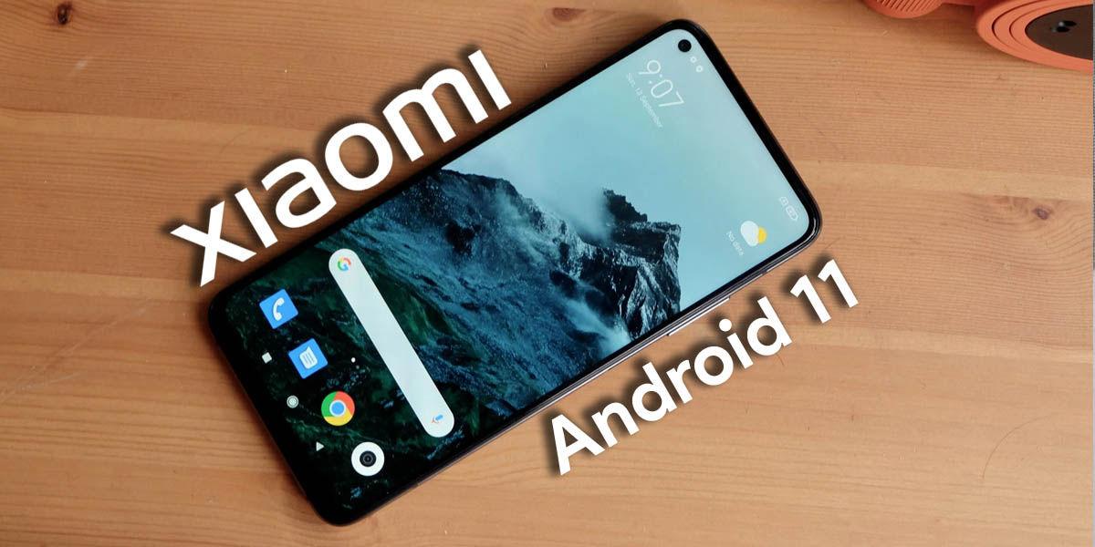 móviles xiaomi modernización android 11