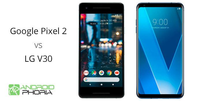 Pixel 2 vs LG V30 comparativa