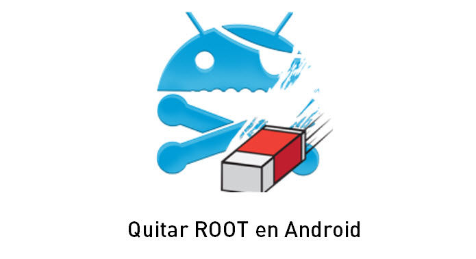 quitar-root-android