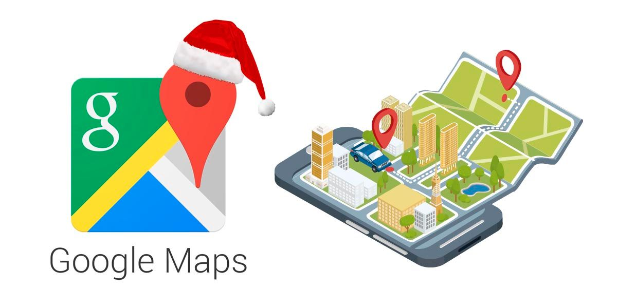 trucos viajar navidad Google Maps