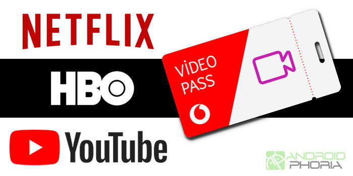 Vodafone Video Pass Netflix HBO YouTube ilimitado