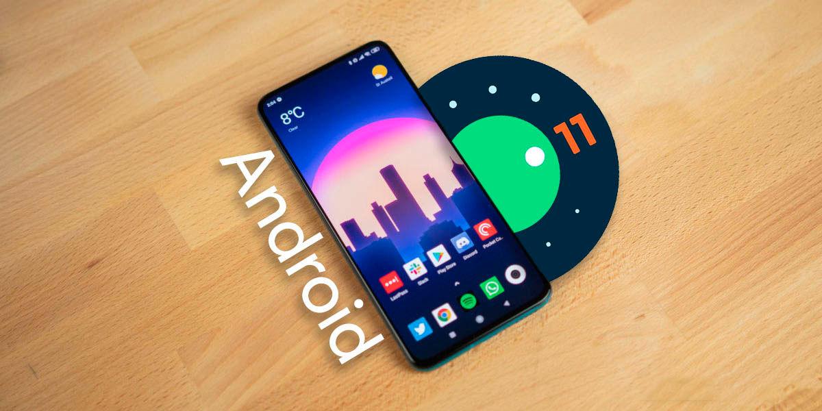 xiaomi actualizarán android 11